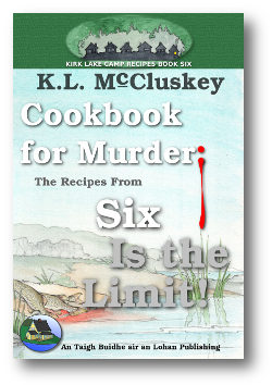 Cookbook for Murder: The Recipes from Six Is the Limit! ebook cover.