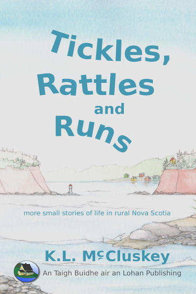 Tickles, Rattles and Runs ebook cover. View from the ocean looking past two islands, a run, and through a tickle between two cliffs to a village in a bay.